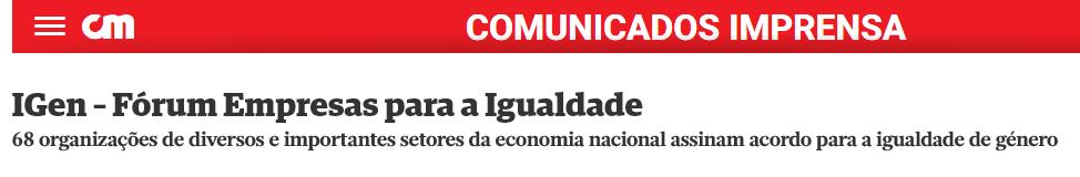 IGen – Fórum Empresas para a Igualdade Ler mais em: https://www.cmjornal.pt/comunicados-imprensa/detalhe/igen--forum-empresas-para-a-igualdade