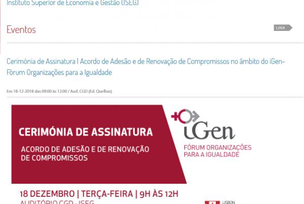 Cerimónia de Assinatura | Acordo de Adesão e de Renovação de Compromissos no âmbito do iGen-Fórum Organizações para a Igualdade