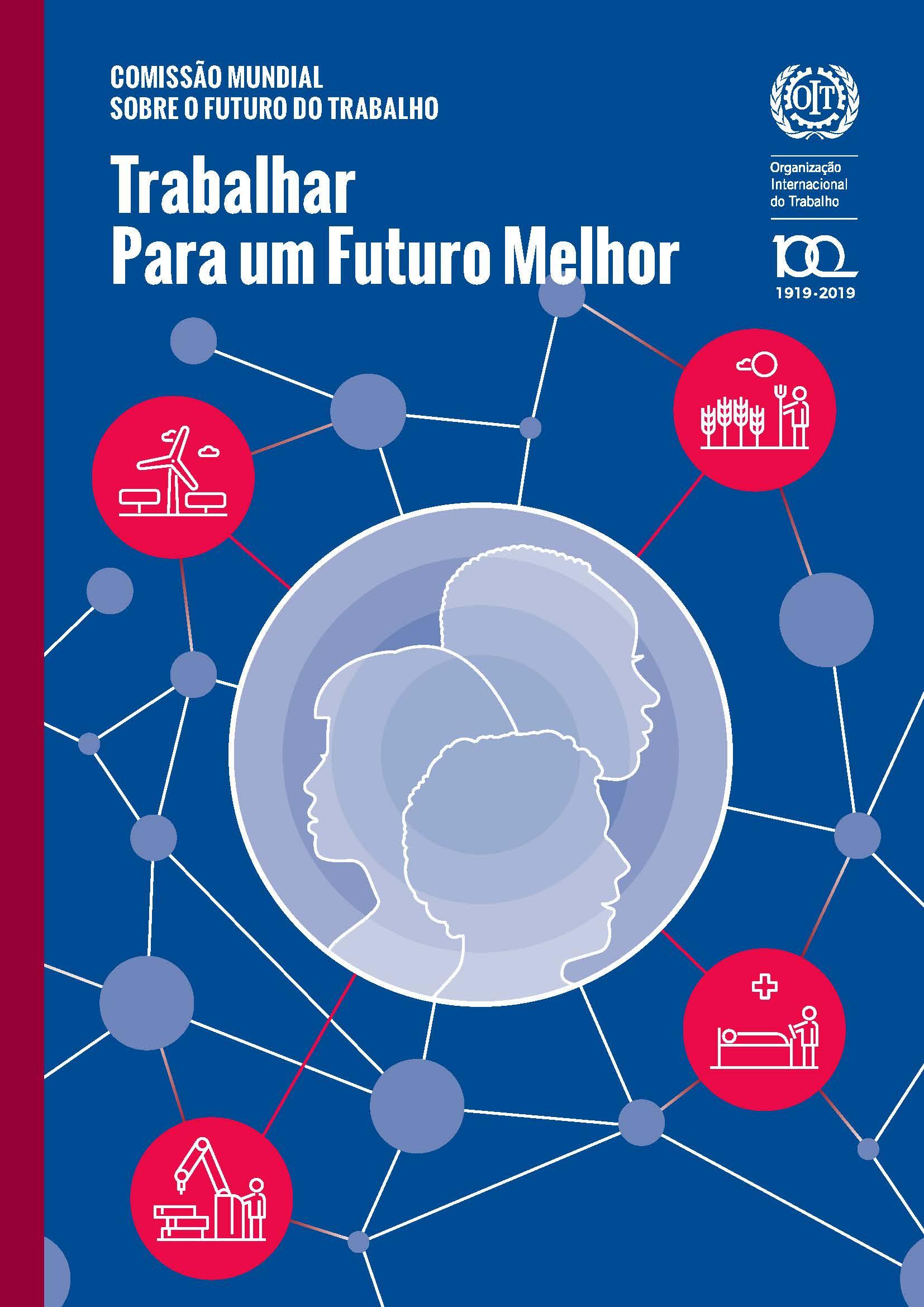 Relatório Trabalhar para um Futuro Melhor